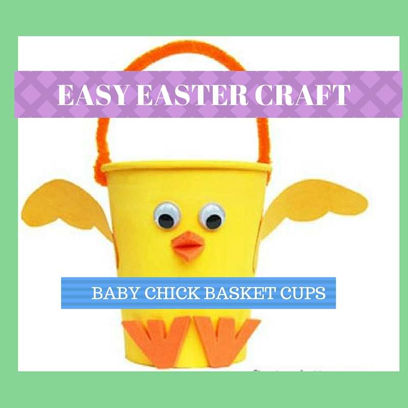 Easter Craft Idea Baby Chicks Easter Basket Sensoryedge Blog