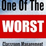 Top Classroom Management Method to NOT Use