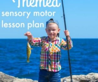 Sensory Motor Lesson With a Fish Theme